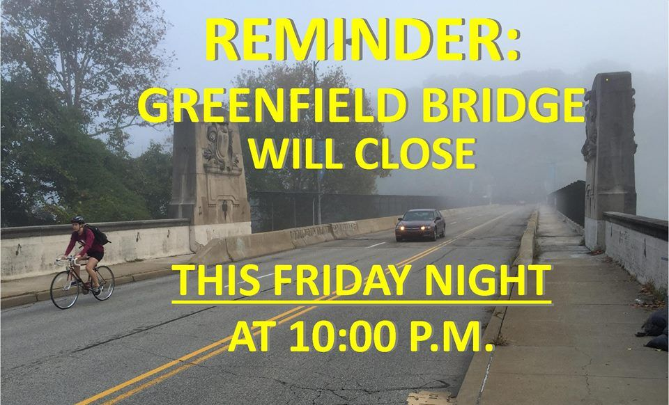 Reminder: Bridge Closes This Friday!
